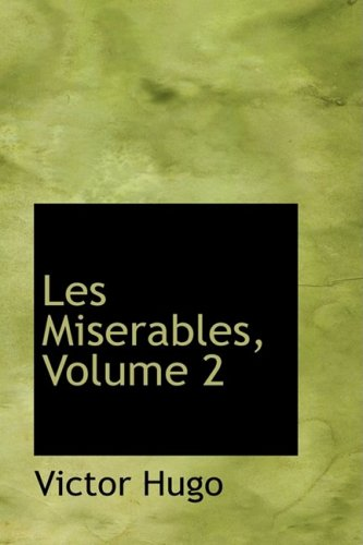 9780559067440: Les Miserables, Volume 2 (French Edition)