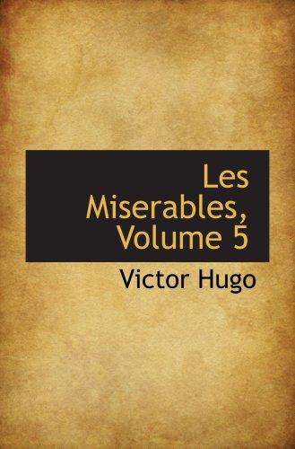 9780559069215: Les Miserables, Volume 5