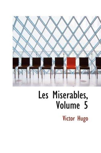 9780559069284: Les Miserables, Volume 5