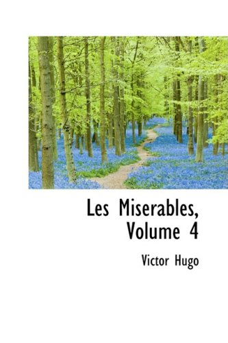 9780559070419: Les Miserables, Volume 4 (French Edition)