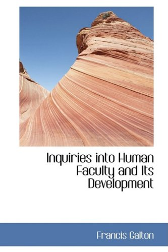 9780559073403: Inquiries into Human Faculty and Its Development