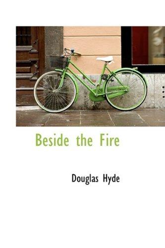 9780559073793: Beside the Fire