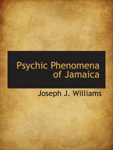 9780559074400: Psychic Phenomena of Jamaica