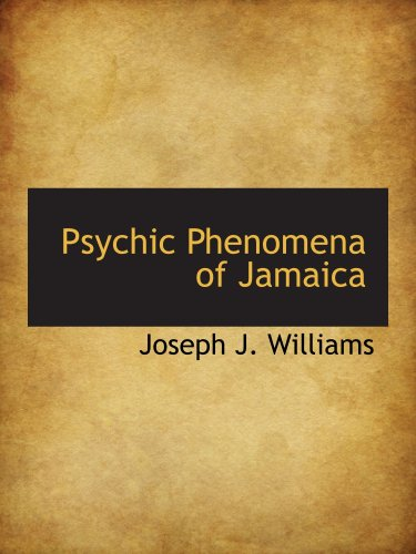 9780559074400: Psychic Phenomena of Jamaica