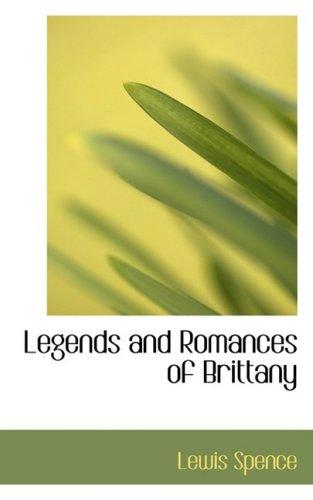 9780559075087: Legends and Romances of Brittany