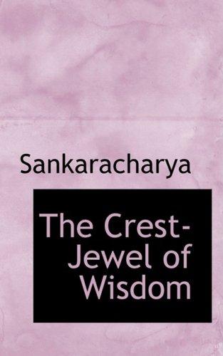 9780559075438: The Crest-Jewel of Wisdom