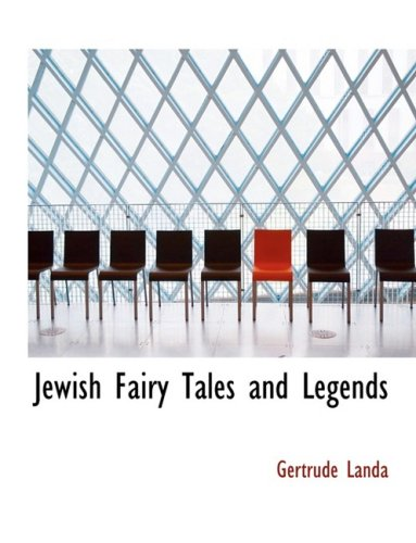9780559078972: Jewish Fairy Tales and Legends