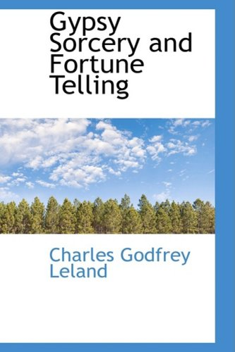 9780559079221: Gypsy Sorcery and Fortune Telling