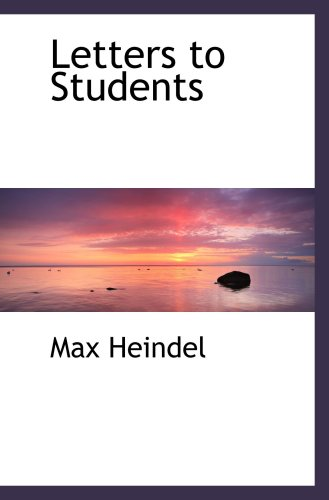 Letters to Students: Heindel, Max