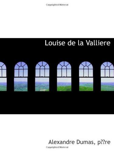 9780559081804: Louise de la Valliere