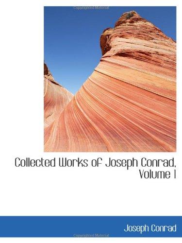 9780559082047: Collected Works of Joseph Conrad, Volume 1