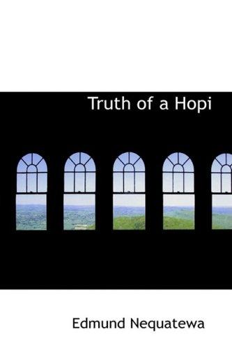 9780559084294: Truth of a Hopi
