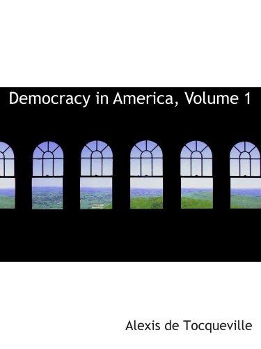 9780559085055: Democracy in America, Volume 1