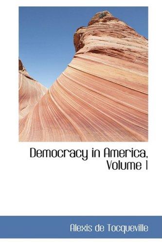 9780559085185: Democracy in America, Volume 1