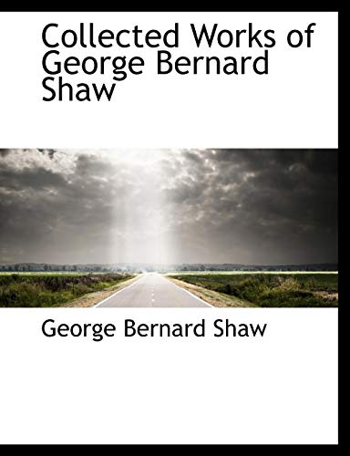 9780559086328: Collected Works of George Bernard Shaw