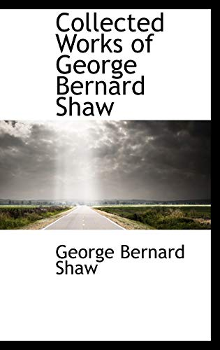 9780559086434: Collected Works of George Bernard Shaw