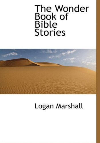 9780559086748: The Wonder Book of Bible Stories