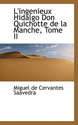 9780559087455: L'ingenieux Hidalgo Don Quichotte de la Manche, Tome II (French Edition)