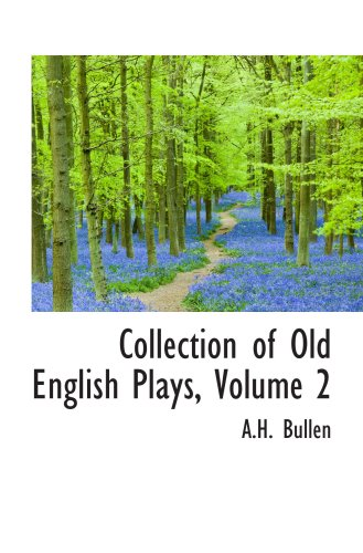 9780559087882: Collection of Old English Plays, Volume 2