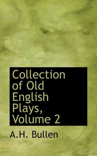 9780559087929: Collection of Old English Plays, Volume 2