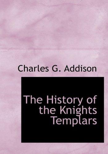 9780559089022: The History of the Knights Templars (Bibliobazaar)