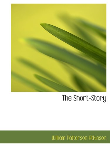 9780559090974: The Short-Story
