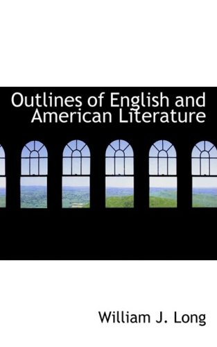 9780559092466: Outlines of English and American Literature