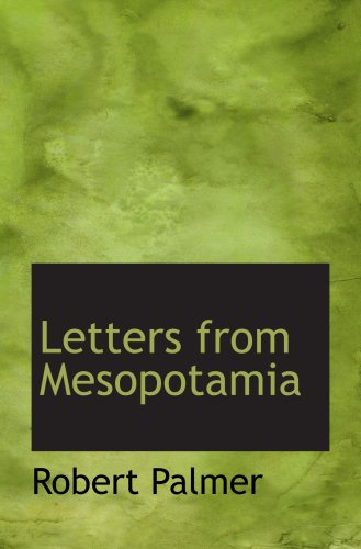 9780559092480: Letters from Mesopotamia