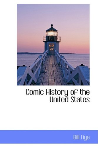 Comic History of the United States (0559094663) by Bill Nye