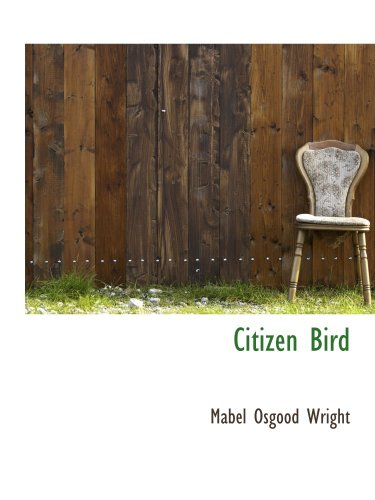 9780559098642: Citizen Bird