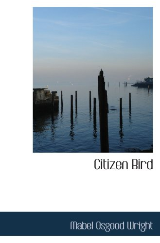 9780559098734: Citizen Bird