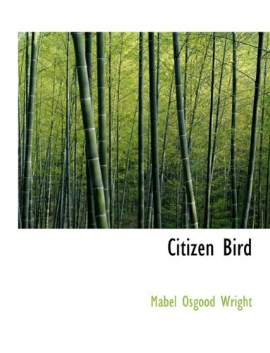 9780559098802: Citizen Bird