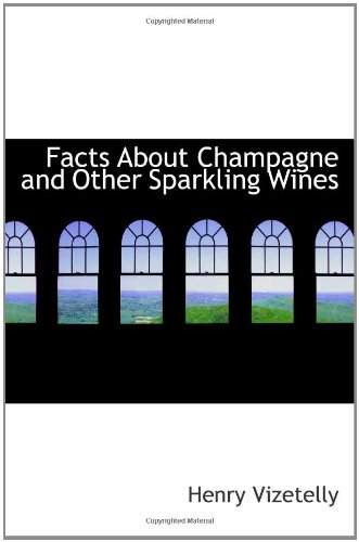 9780559101052: Facts About Champagne and Other Sparkling Wines