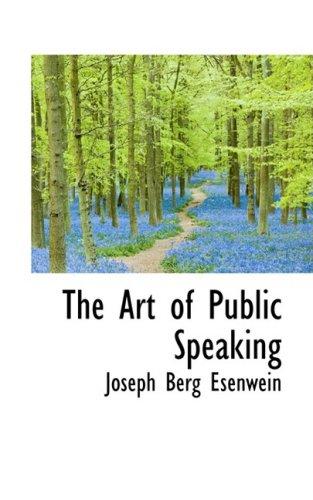 9780559102295: The Art of Public Speaking