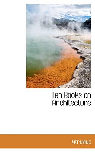 9780559104053: Ten Books on Architecture