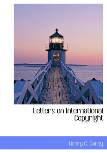 9780559104435: Letters on International Copyright