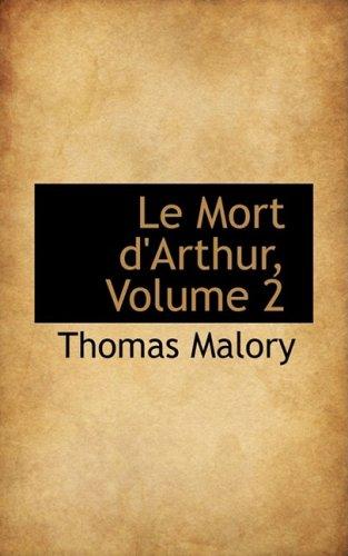 9780559108488: Le Mort d'Arthur, Volume 2 (French Edition)