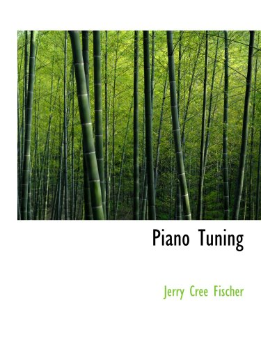 9780559109126: Piano Tuning