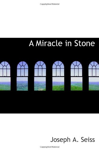 9780559110382: A Miracle in Stone