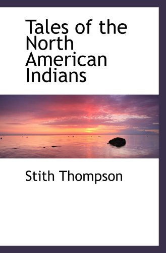 9780559113840: Tales of the North American Indians