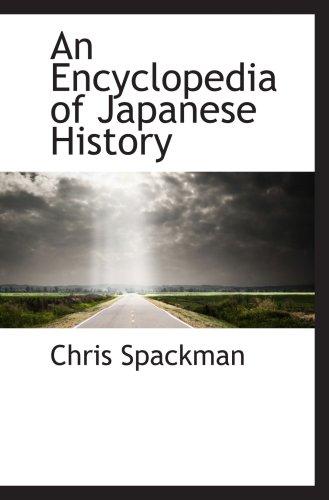 9780559116100: An Encyclopedia of Japanese History