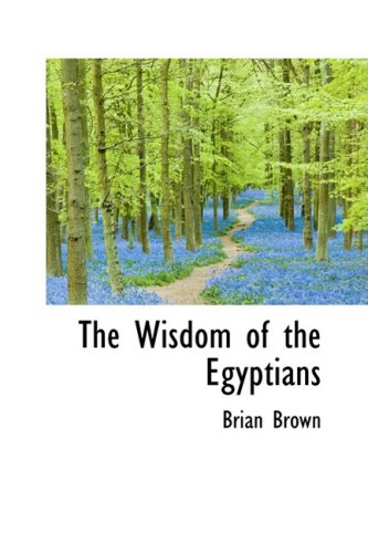9780559116124: The Wisdom of the Egyptians