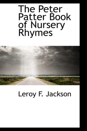 9780559116582: The Peter Patter Book of Nursery Rhymes