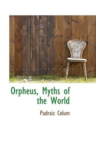 9780559116933: Orpheus, Myths of the World
