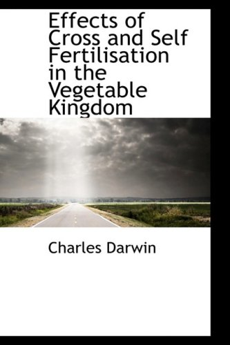 9780559117244: Effects of Cross and Self Fertilisation in the Vegetable Kingdom