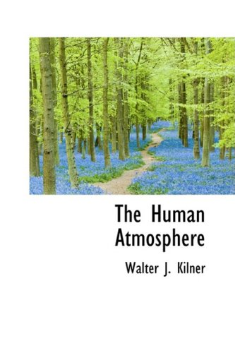 9780559117770: The Human Atmosphere