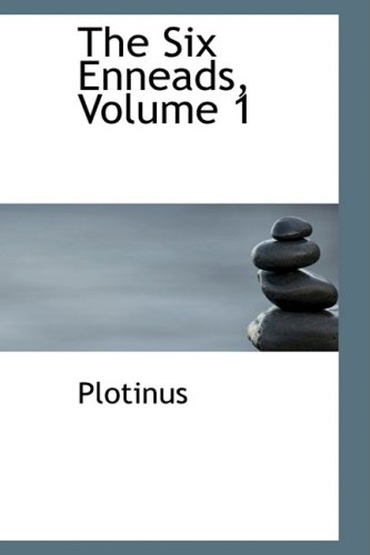 The Six Enneads, Volume 1 (0559120664) by Plotinus