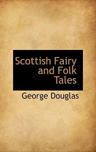 9780559121487: Scottish Fairy and Folk Tales