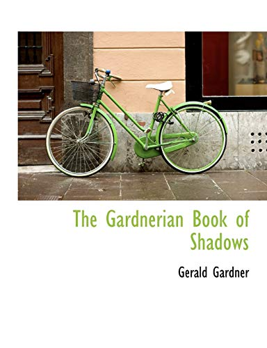 9780559121616: The Gardnerian Book of Shadows