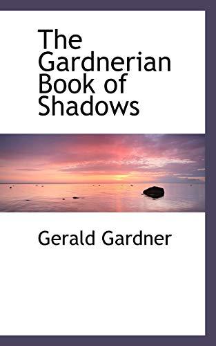 9780559121647: The Gardnerian Book of Shadows